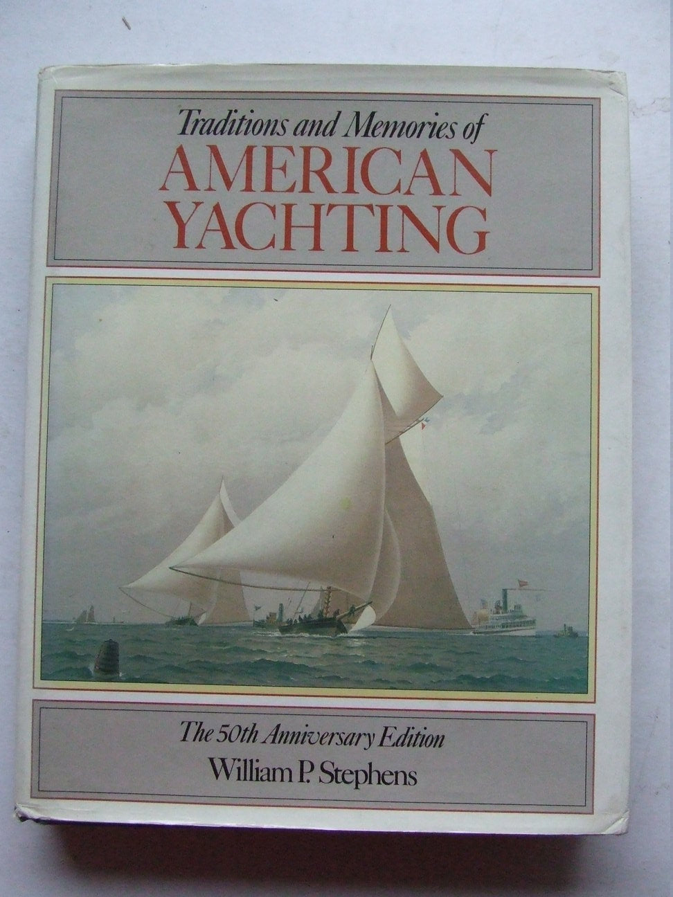 Traditions & Memories of American Yachting
