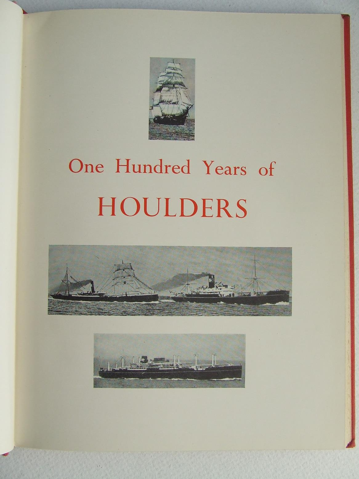 One Hundred Years of Houlders