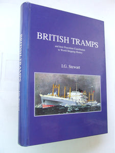 British Tramps and their peacetime contribution to world shipping history
