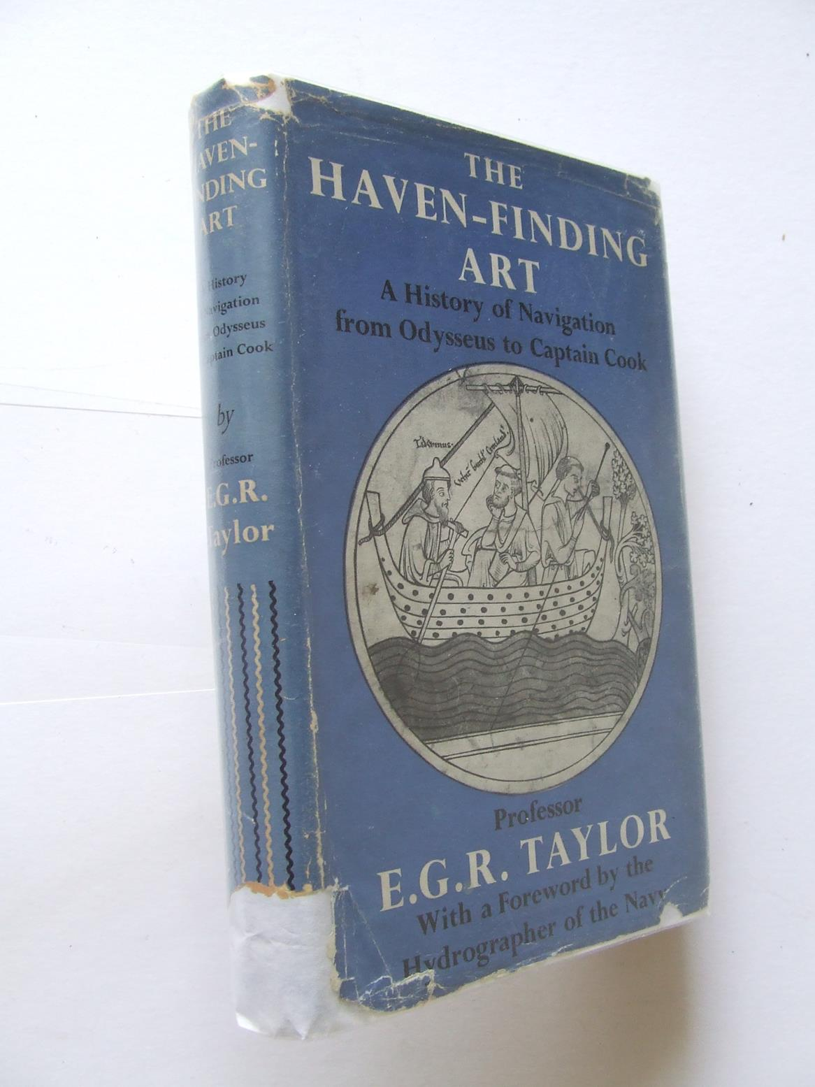 The Haven-Finding Art, A History of Navigation from Odysseus to Captain Cook