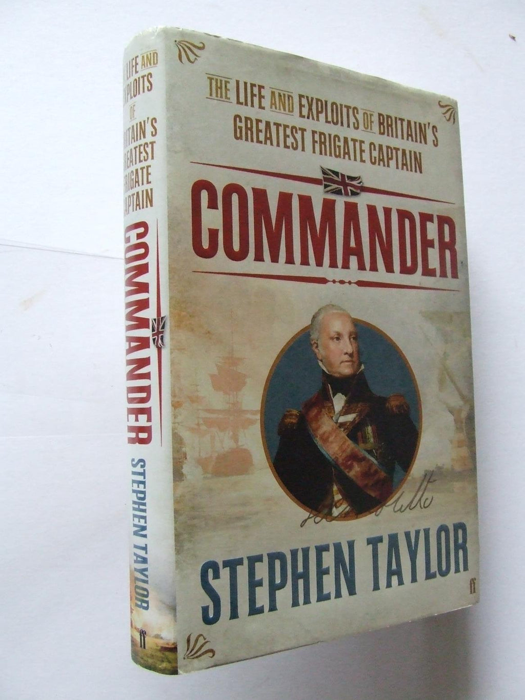 Commander, the life and exploits of Britain's greatest frigate captain