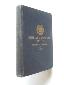Ship and Gunnery Drills, United States Navy
