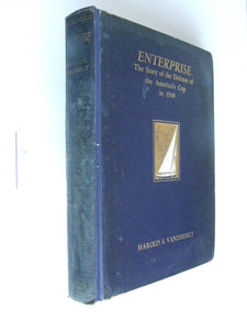 Enterprise, the story of the defense of the America's Cup in 1930