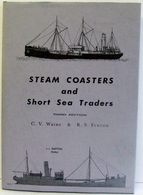 Steam Coasters and Short Sea Traders
