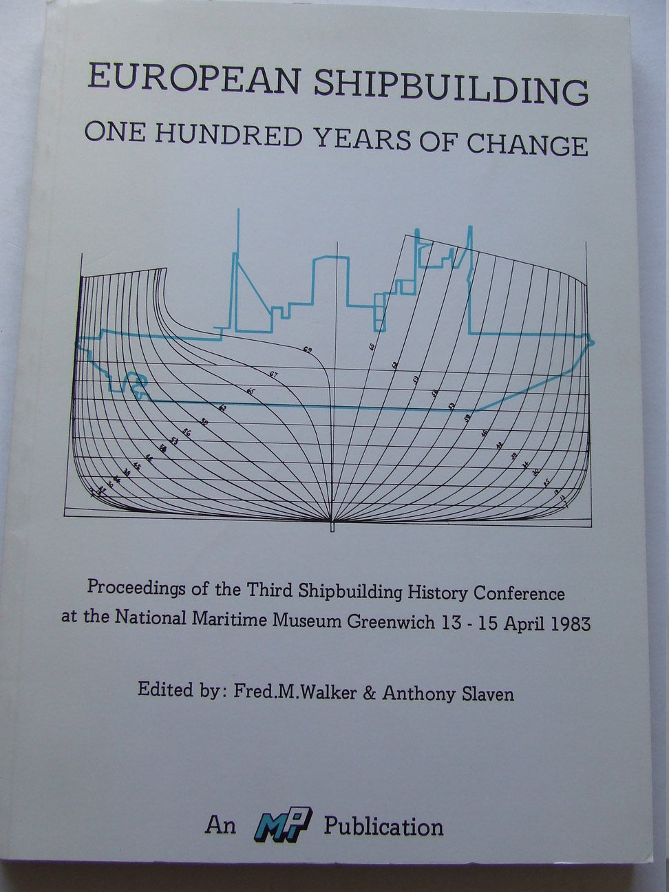 European Shipbuilding, one hundred years of change