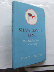 Shaw Savill Line, one hundred years of trading