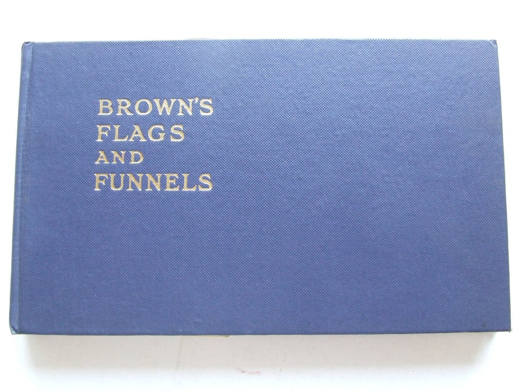 Brown's Flags and Funnels of British and Foreign Steamship Companies