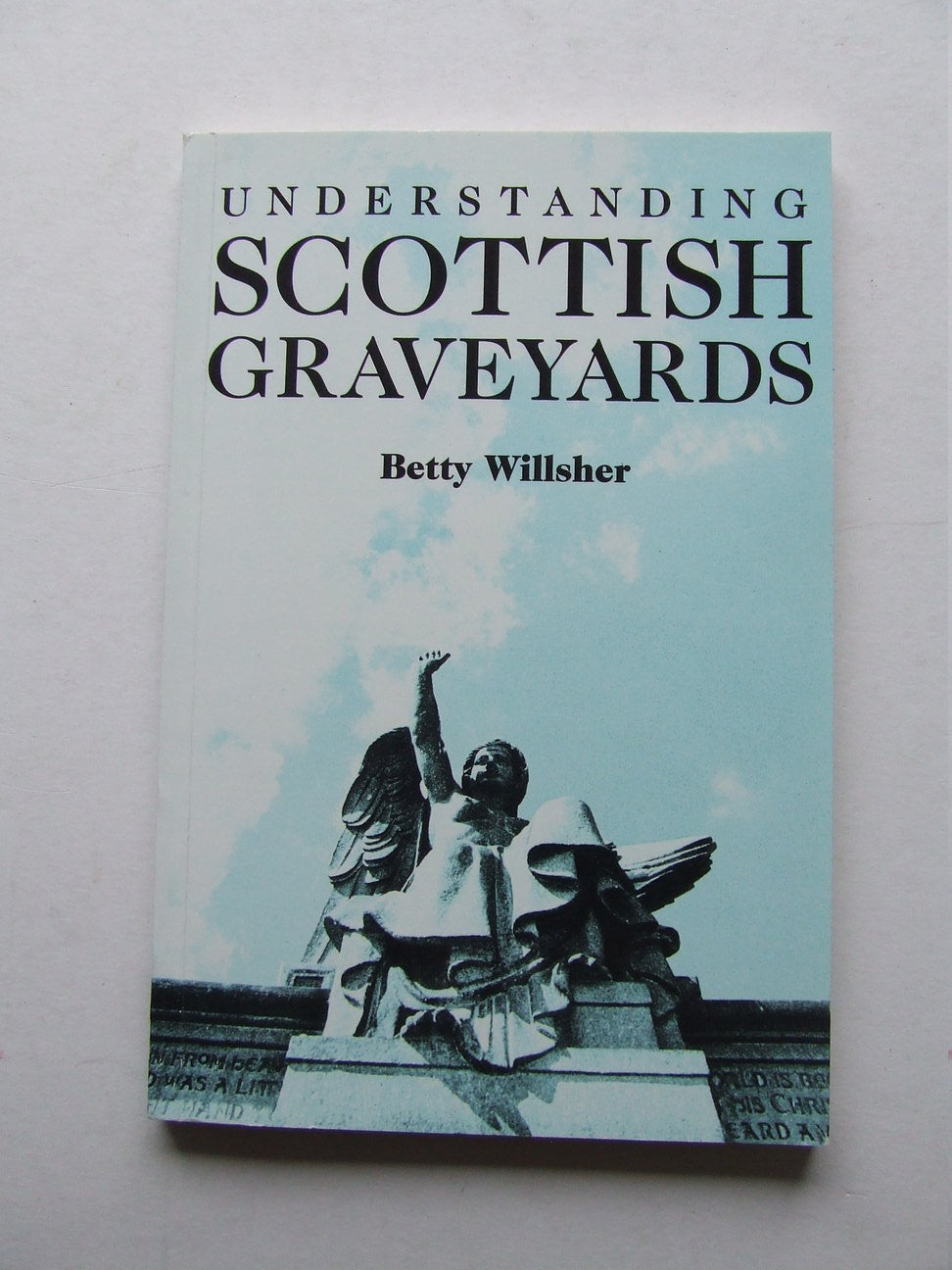 Understanding Scottish Graveyards. an interpretative approach