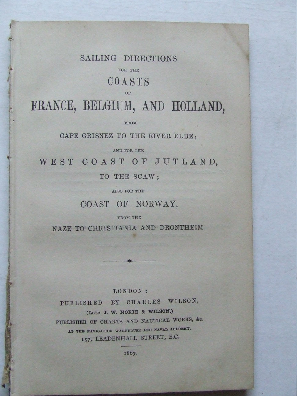 Sailing Directions for the Coasts of France, Belgium, and Holland