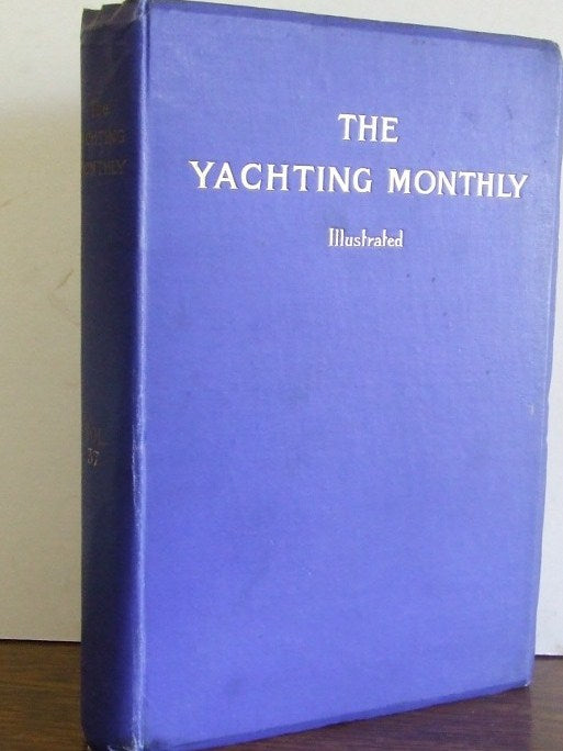 Yachting Monthly and Marine Motor Magazine. volume 33