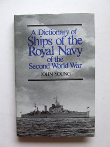 Dictionary of Ships of the Royal Navy of the Second World War