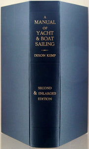 A Manual of Yacht and Boat Sailing.  new and enlarged [2nd] edition  -  Dixon Kemp