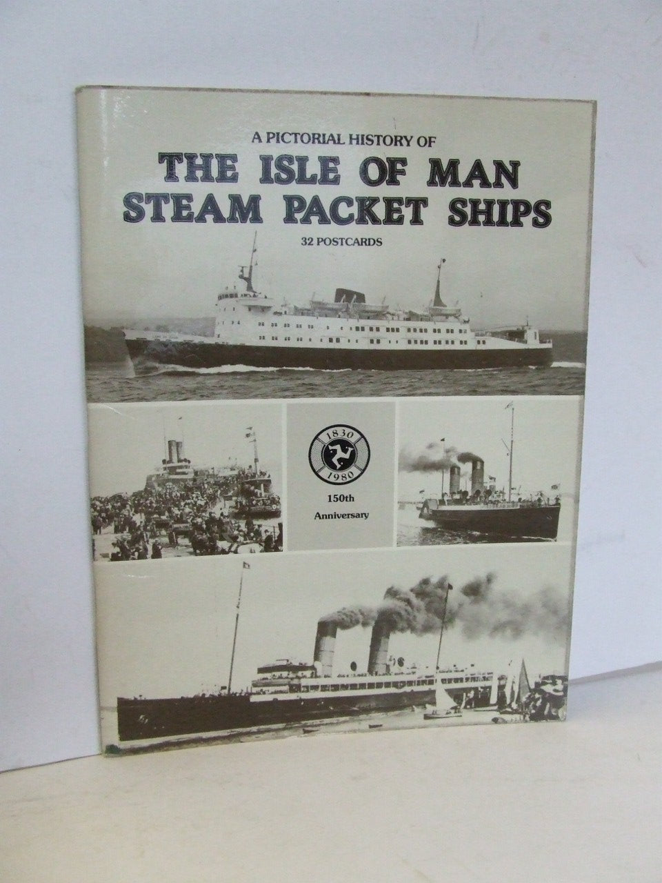 A Pictorial History of the Isle of Man Steam Packet Ships
