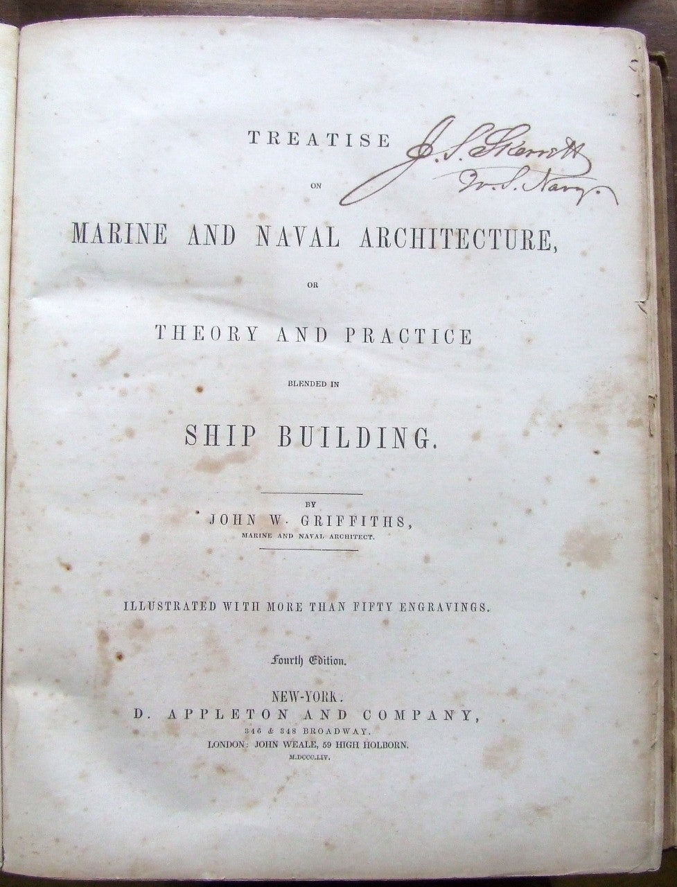 A Treatise on Marine and Naval Architecture, or theory and practice blended in Ship Building      John W. Griffiths