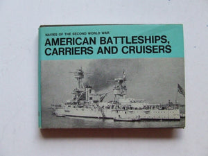 American Battleships, Carriers and Cruisers (Navies of the second world war)