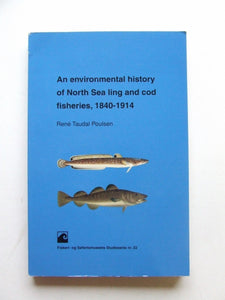 An Environmental History of North Sea Ling and Cod Fisheries, 1840-1914