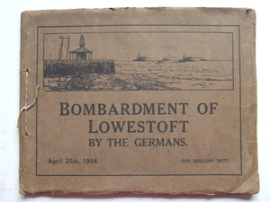 Bombardment of Lowestoft by the Germans, April 25th 1916