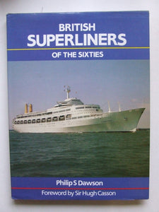British Superliners of the Sixties