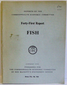 Commonwealth Economic Committee  -  Forty-First Report  -  Fish