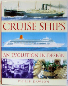 Cruise Ships, an evolution in design  -  Philip Dawson