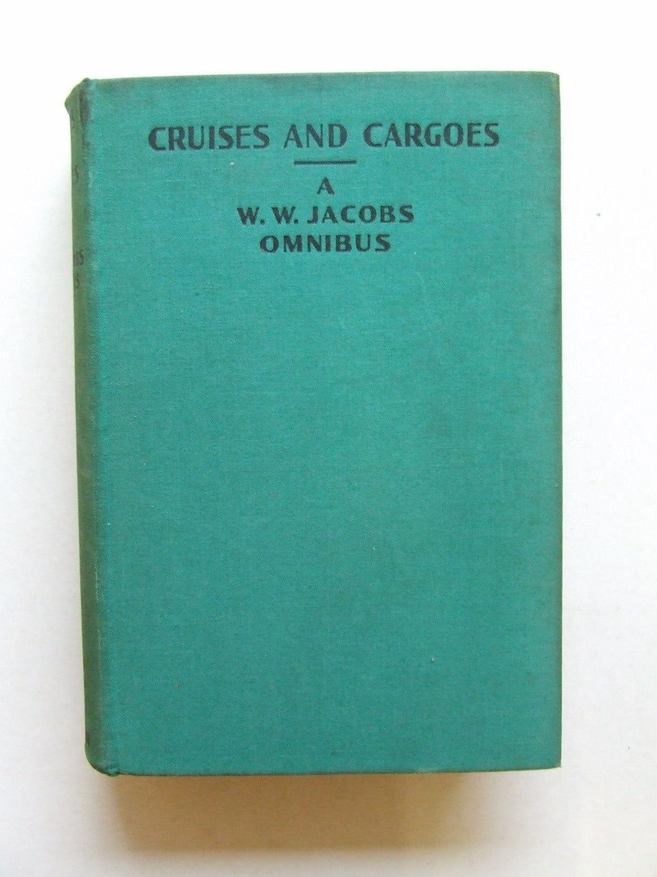 Cruises and Cargoes, a W.W. Jacobs omnibus