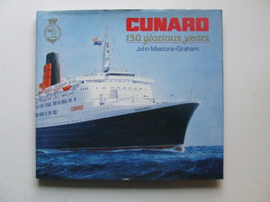 Cunard, 150 glorious years