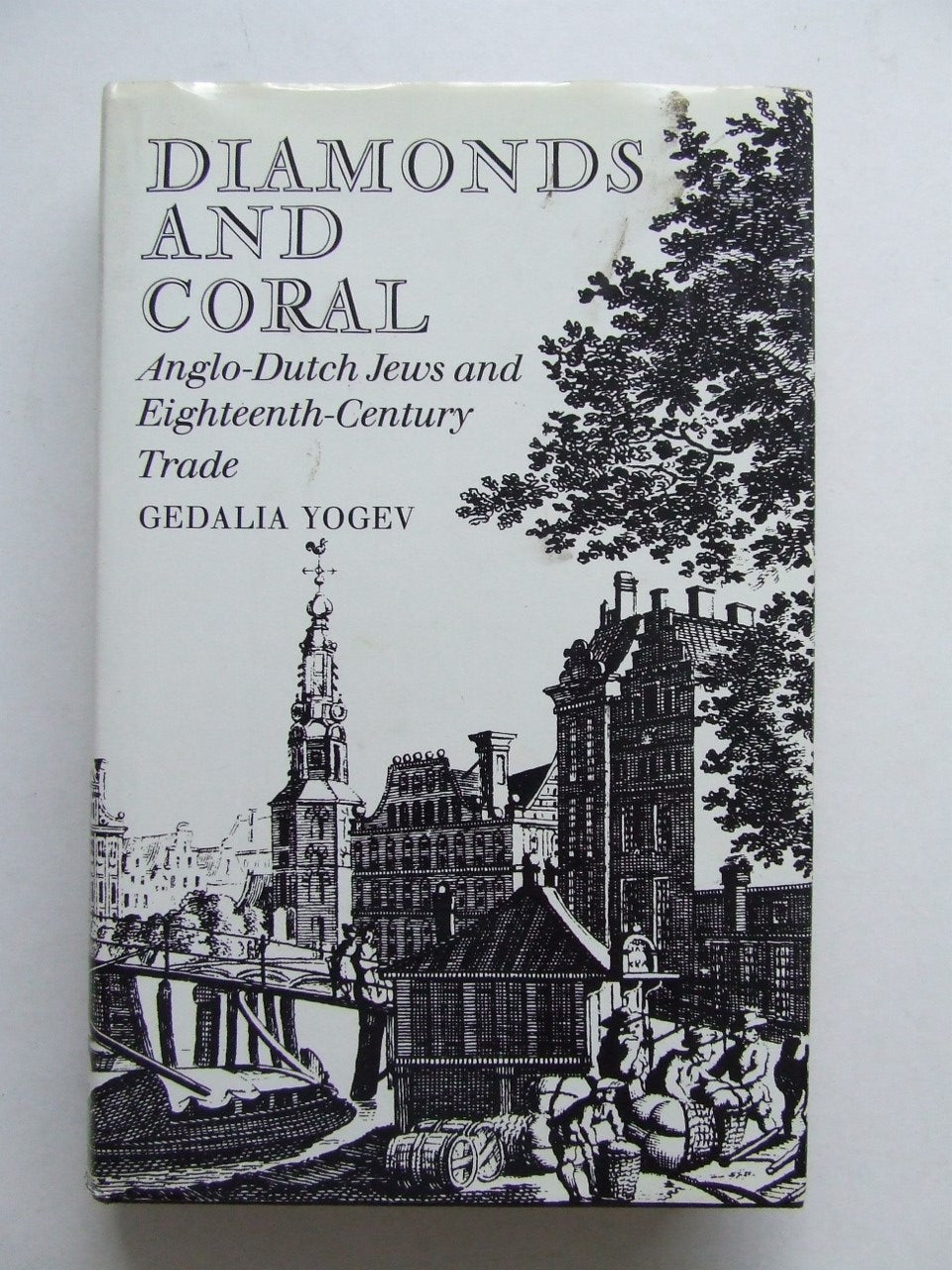 Diamonds and Coral, Anglo-Dutch Jews and Eighteenth Century Trade