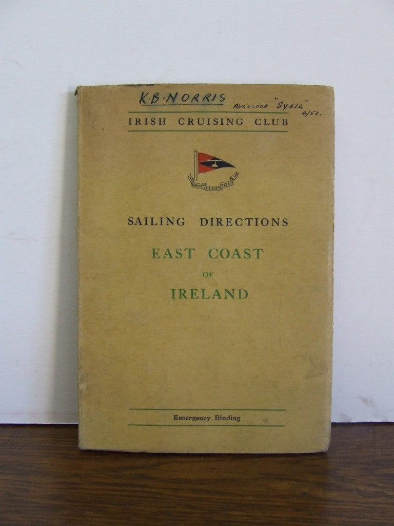 Irish Cruising Club  -  Sailing Directions and Harbour Plans for the East Coast of Ireland