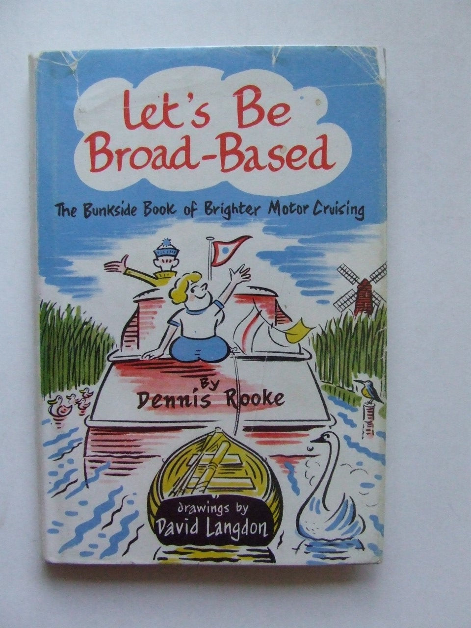 Let's be Broad-Based, the bunkside book of brighter motor cruising