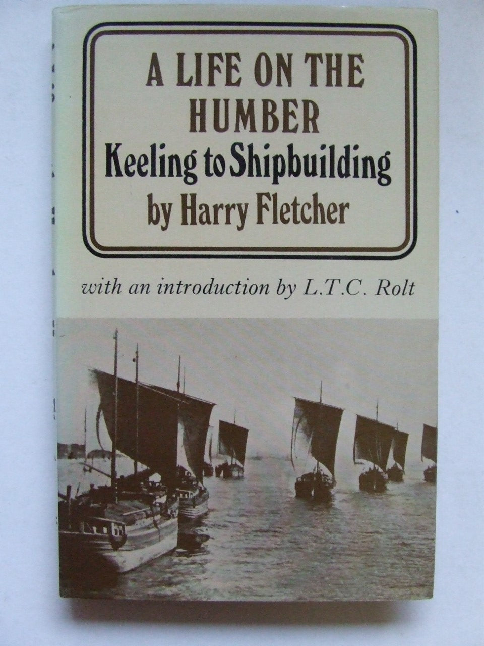 Life on the Humber,  keeling to shipbuilding