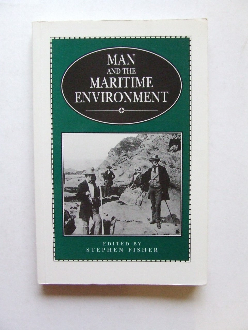 Man and the Environment [Exeter Maritime Studies no. 9]