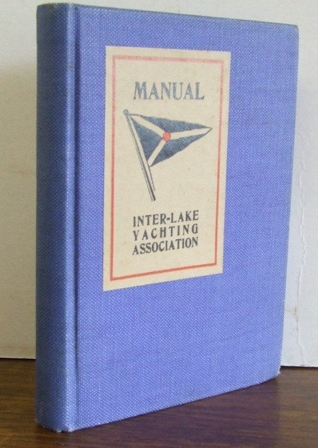 Manual of the Inter-Lake Yachting Association