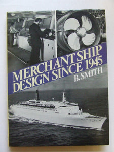 Merchant Ship Design since 1945