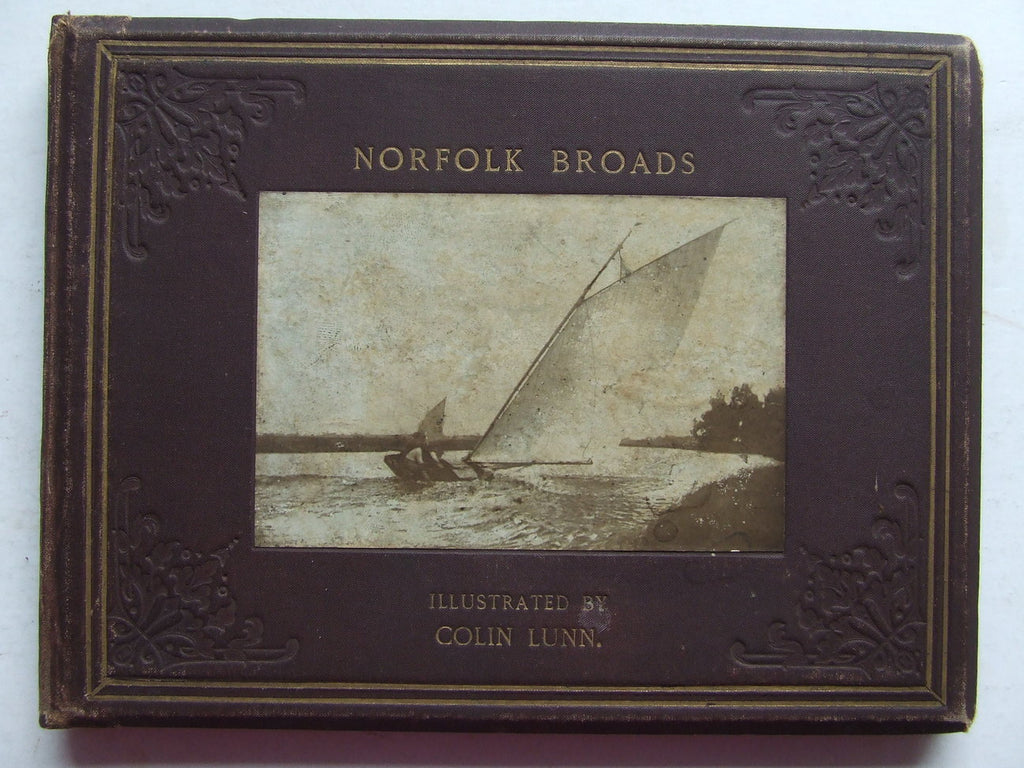 Norfolk Broads. illustrated by Colin Lunn
