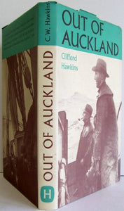 Out of Auckland, a survey of the commercial sailing craft built in the Auckland province  -  Clifford Hawkins