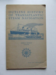 Outline History of Transatlantic Steam Navigation