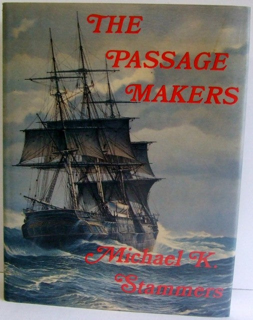 The Passage Makers  -  Michael K. Stammers