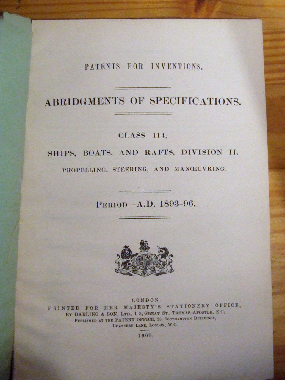 Patents for Inventions, Abridgment of Specifications.  Class 114, Ships, Boats, and Rafts, Division II - Propelling, Steering, and Manoeuvring