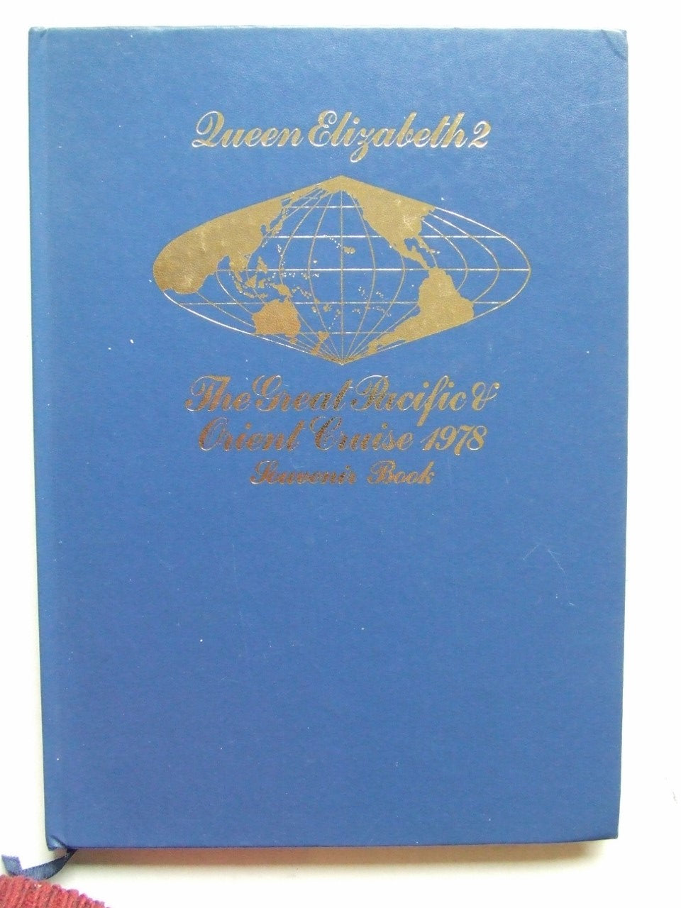 Queen Elizabeth 2, the great Pacific and Orient cruise 1978