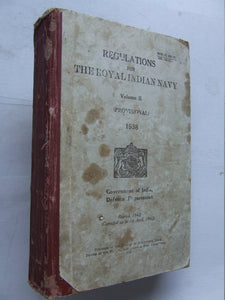 Regulations for the Royal Indian Navy.  volume II (provisional) 1938