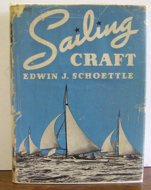 Sailing Craft, mostly descriptive of smaller pleasure sail boats of the day  -  Edwin Schoettle