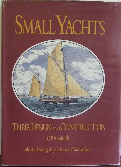 Small Yachts, their design and construction exemplified by the ruling types of modern practice  -  C.P.Kunhardt