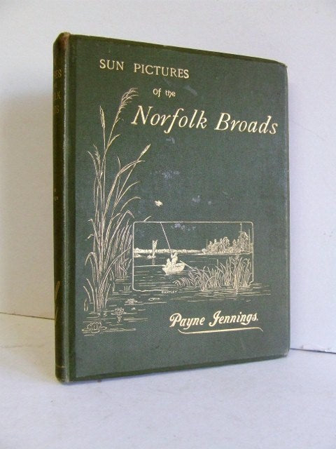 Sun Pictures of the Norfolk Broads  -  Payne Jennings