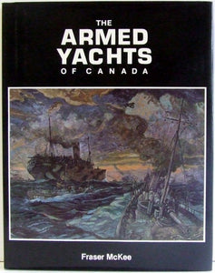 The Armed Yachts of Canada