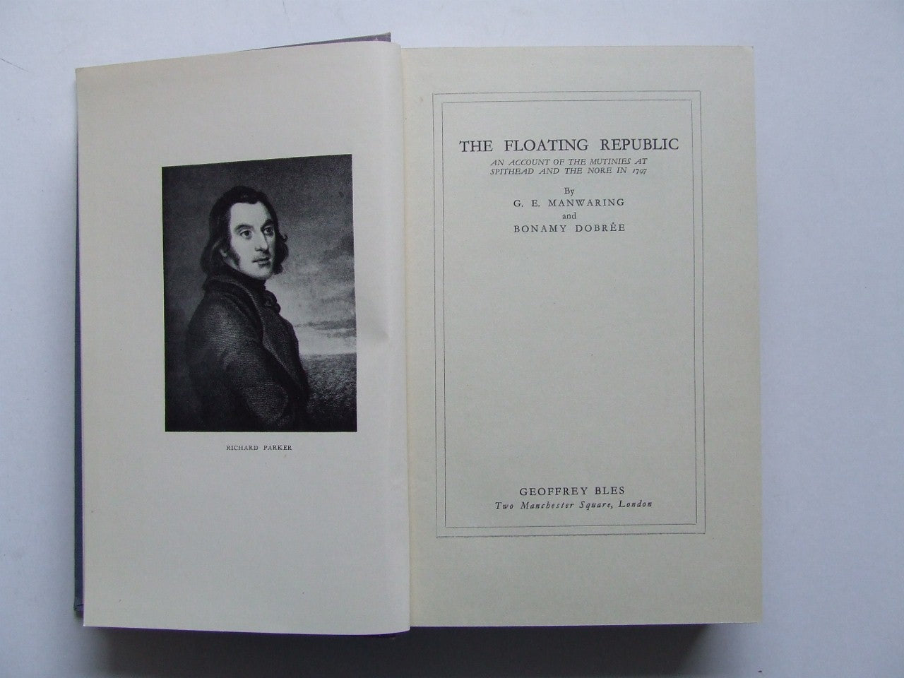 The Floating Republic. an account of the mutinies at Spithead and the Nore in 1797