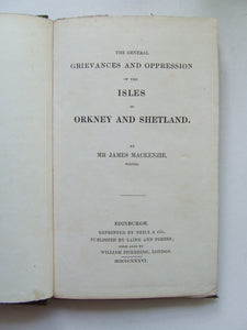 The General Grievances and Oppression of the Isles of Orkney and Shetland