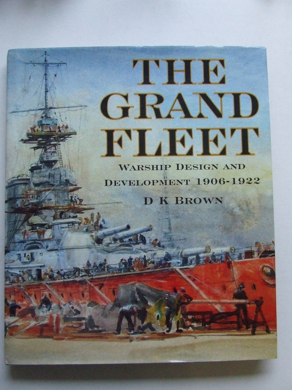 Grand Fleet,  warship design and development 1906-1922