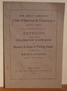 The Great Yarmouth Fish Wharves & Tramways Act, 1866
