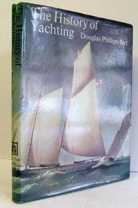History of Yachting  -  Douglas Phillips-Birt