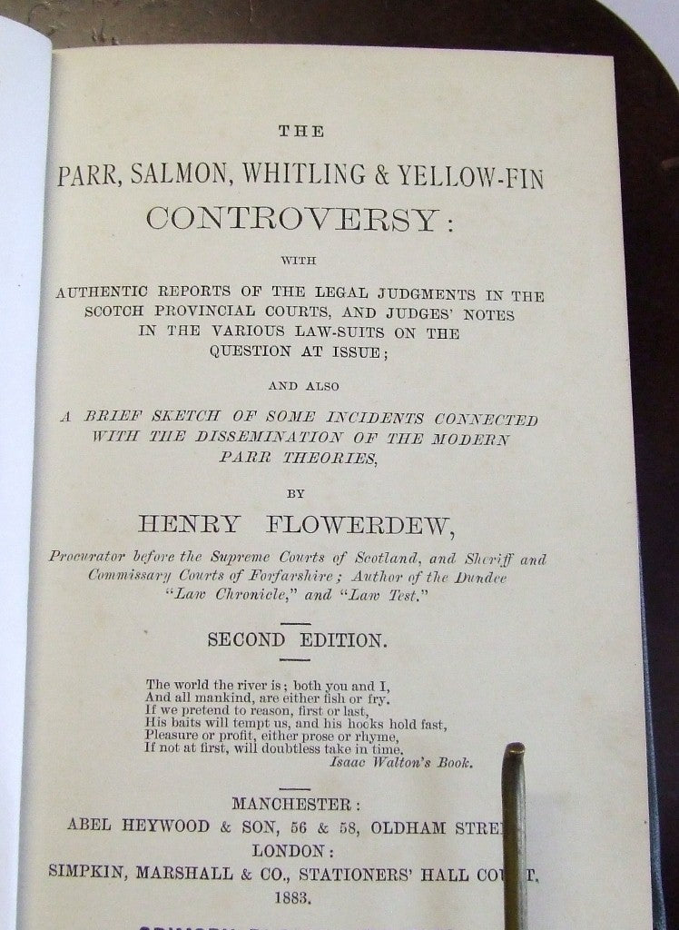 The Parr, Salmon, Whiting & Yellow-Fin Controversy  -  Henry Flowerdew